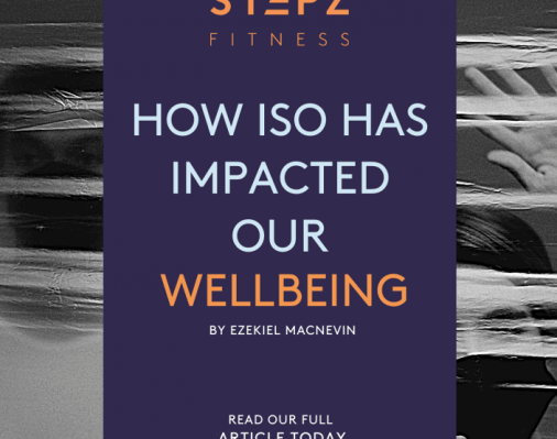 How Iso Impacted Our Wellbeing
